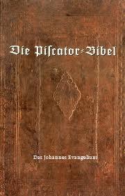 9783943091113_Die Piscator-Bibel Das Johannes Evangelium